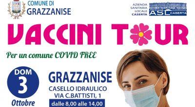 VACCINI TOUR A GRAZZANISE DOMENICA 3 OTTOBRE (SENZA PRENOTAZIONE)
